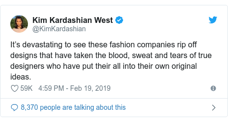 Twitter post by @KimKardashian: It's devastating to see these fashion companies rip off designs that have taken the blood, sweat and tears of true designers who have put their all into their own original ideas.