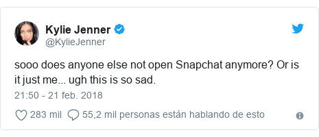 Publicación de Twitter por @KylieJenner: sooo does anyone else not open Snapchat anymore? Or is it just me... ugh this is so sad.