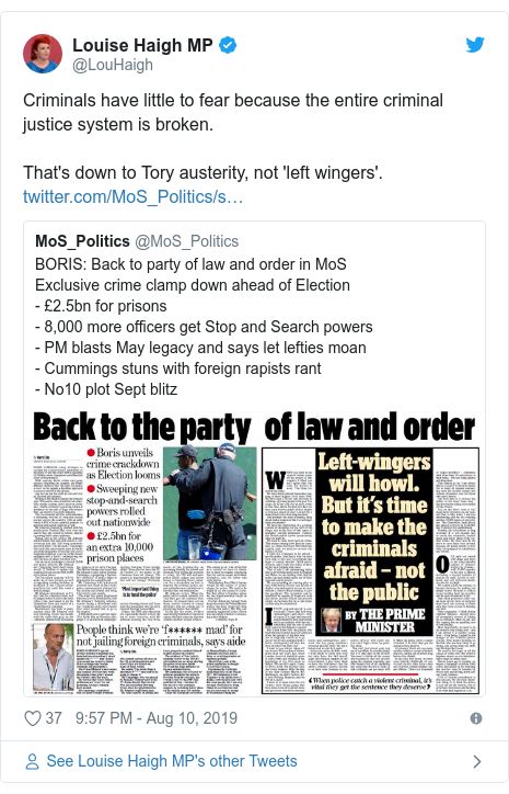 Twitter post by @LouHaigh: Criminals have little to fear because the entire criminal justice system is broken.That's down to Tory austerity, not 'left wingers'.