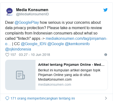 "Twitter pesan oleh @MediaKonsumenID: Dear @GooglePlay how serious is your concerns about data privacy protection? Please take a moment to review complaints from Indonesian consumers about what so called ""fintech"" apps -> 