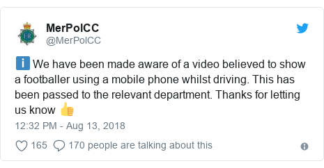 Twitter post by @MerPolCC: ℹ️ We have been made aware of a video believed to show a footballer using a mobile phone whilst driving. This has been passed to the relevant department. Thanks for letting us know 👍