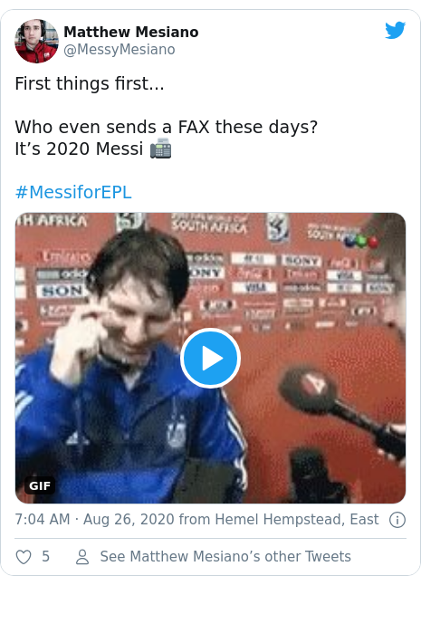 Twitter post by @MessyMesiano: First things first...Who even sends a FAX these days?It's 2020 Messi ? #MessiforEPL