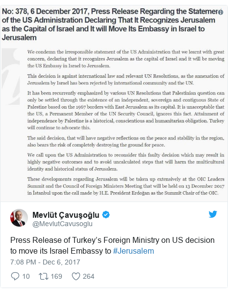 Twitter post by @MevlutCavusoglu: Press Release of Turkey's Foreign Ministry on US decision to move its Israel Embassy to #Jerusalem