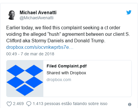 "Twitter post de @MichaelAvenatti: Earlier today, we filed this complaint seeking a ct order voiding the alleged ""hush"" agreement between our client S. Clifford aka Stormy Daniels and Donald Trump."