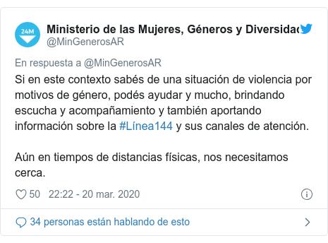 Publicación de Twitter por @MinGenerosAR: Si en este contexto sabés de una situación de violencia por motivos de género, podés ayudar y mucho, brindando escucha y acompañamiento y también aportando información sobre la #Línea144 y sus canales de atención.⠀Aún en tiempos de distancias físicas, nos necesitamos cerca.