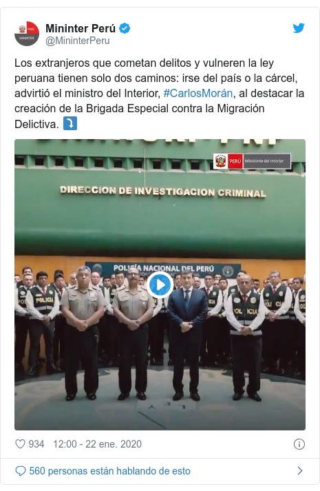 Publicación de Twitter por @MininterPeru: Los extranjeros que cometan delitos y vulneren la ley peruana tienen solo dos caminos  irse del país o la cárcel, advirtió el ministro del Interior, #CarlosMorán, al destacar la creación de la Brigada Especial contra la Migración Delictiva. ⤵