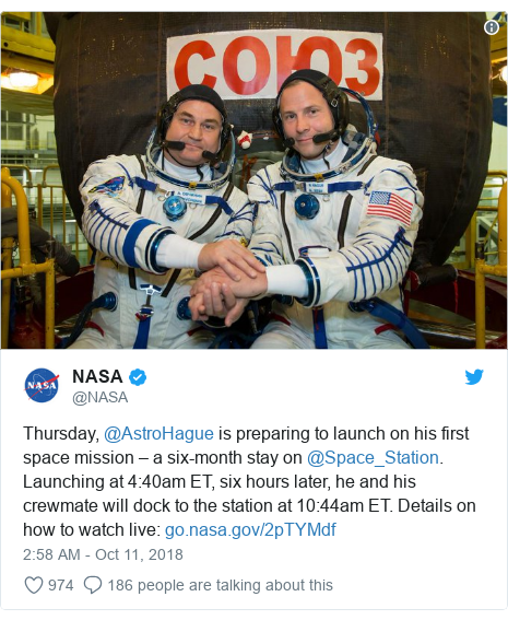Twitter post by @NASA: Thursday, @AstroHague is preparing to launch on his first space mission – a six-month stay on @Space_Station. Launching at 4 40am ET, six hours later, he and his crewmate will dock to the station at 10 44am ET. Details on how to watch live