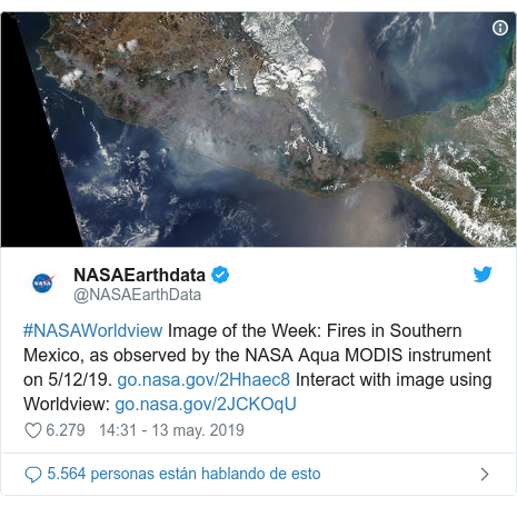 Publicación de Twitter por @NASAEarthData: #NASAWorldview Image of the Week  Fires in Southern Mexico, as observed by the NASA Aqua MODIS instrument on 5/12/19.  Interact with image using Worldview