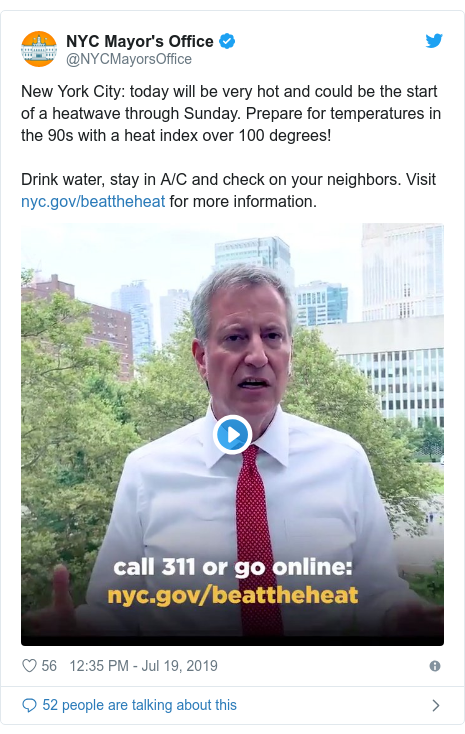 Twitter post by @NYCMayorsOffice: New York City  today will be very hot and could be the start of a heatwave through Sunday. Prepare for temperatures in the 90s with a heat index over 100 degrees!Drink water, stay in A/C and check on your neighbors. Visit  for more information.