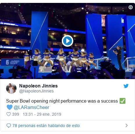 Publicación de Twitter por @NapoleonJinnies: Super Bowl opening night performance was a success @LARamsCheer