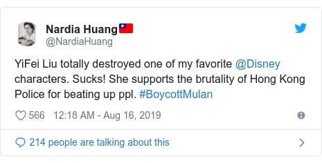 Twitter post by @NardiaHuang: YiFei Liu totally destroyed one of my favorite @Disney characters. Sucks! She supports the brutality of Hong Kong Police for beating up ppl. #BoycottMulan