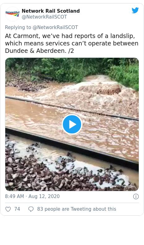 Postagem no Twitter de @NetworkRailSCOT: Na Carmont, recebemos relatos de um deslizamento de terra, o que significa que os serviços não podem operar entre Dundee e Aberdeen.  / 2