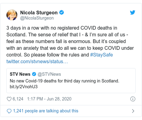 Twitter post by @NicolaSturgeon: 3 days in a row with no registered COVID deaths in Scotland. The sense of relief that I - & I'm sure all of us - feel as these numbers fall is enormous. But it's coupled with an anxiety that we do all we can to keep COVID under control. So please follow the rules and #StaySafe