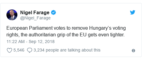 Twitter post by @Nigel_Farage: European Parliament votes to remove Hungary's voting rights, the authoritarian grip of the EU gets even tighter.
