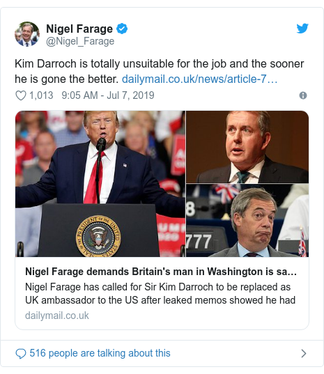 Twitter post by @Nigel_Farage: Kim Darroch is totally unsuitable for the job and the sooner he is gone the better.