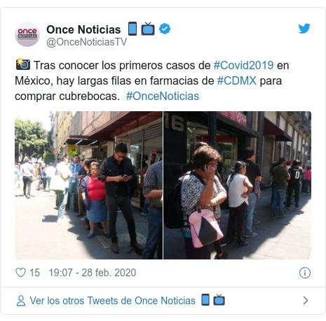 Publicación de Twitter por @OnceNoticiasTV: 📸 Tras conocer los primeros casos de #Covid2019 en México, hay largas filas en farmacias de #CDMX para comprar cubrebocas.  #OnceNoticias