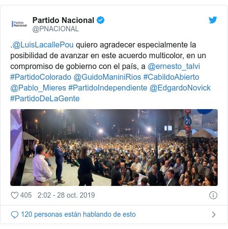 Publicación de Twitter por @PNACIONAL: .@LuisLacallePou quiero agradecer especialmente la posibilidad de avanzar en este acuerdo multicolor, en un compromiso de gobierno con el país, a @ernesto_talvi #PartidoColorado @GuidoManiniRios #CabildoAbierto @Pablo_Mieres #PartidoIndependiente @EdgardoNovick #PartidoDeLaGente