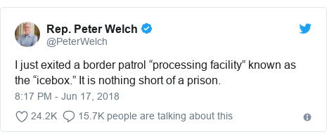 """Twitter post by @PeterWelch: I just exited a border patrol """"processing facility"""" known as the """"icebox."""" It is nothing short of a prison."""