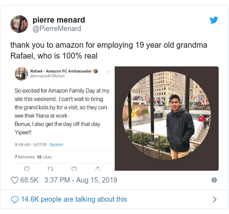 Twitter post by @PierreMenard: thank you to amazon for employing 19 year old grandma Rafael, who is 100% real
