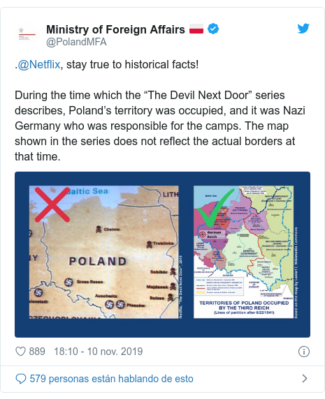 "Publicación de Twitter por @PolandMFA: .@Netflix, stay true to historical facts! During the time which the ""The Devil Next Door"" series describes, Poland's territory was occupied, and it was Nazi Germany who was responsible for the camps. The map shown in the series does not reflect the actual borders at that time."