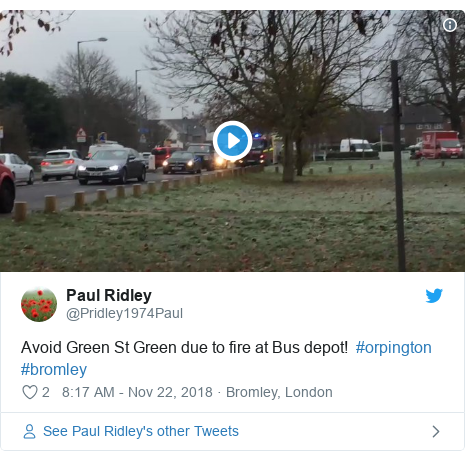 Twitter post by @Pridley1974Paul: Avoid Green St Green due to fire at Bus depot!  #orpington #bromley
