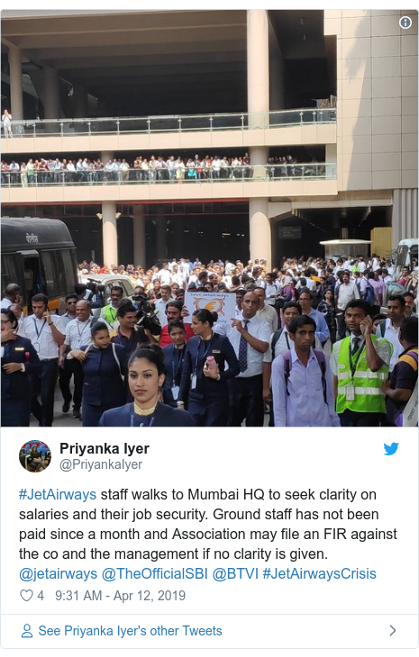 Twitter post by @PriyankaIyer: #JetAirways staff walks to Mumbai HQ to seek clarity on salaries and their job security. Ground staff has not been paid since a month and Association may file an FIR against the co and the management if no clarity is given. @jetairways @TheOfficialSBI @BTVI #JetAirwaysCrisis