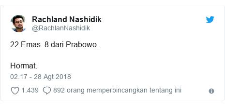 Twitter pesan oleh @RachlanNashidik: 22 Emas. 8 dari Prabowo. Hormat.
