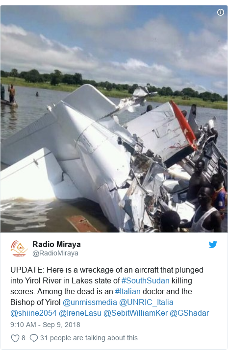 Twitter post by @RadioMiraya: UPDATE  Here is a wreckage of an aircraft that plunged into Yirol River in Lakes state of #SouthSudan killing scores. Among the dead is an #Italian doctor and the Bishop of Yirol @unmissmedia @UNRIC_Italia @shiine2054 @IreneLasu @SebitWilliamKer @GShadar