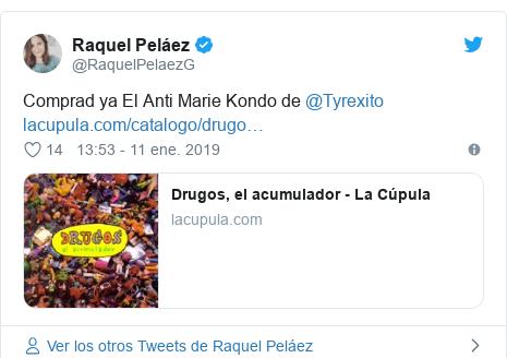 Publicación de Twitter por @RaquelPelaezG: Comprad ya El Anti Marie Kondo de @Tyrexito