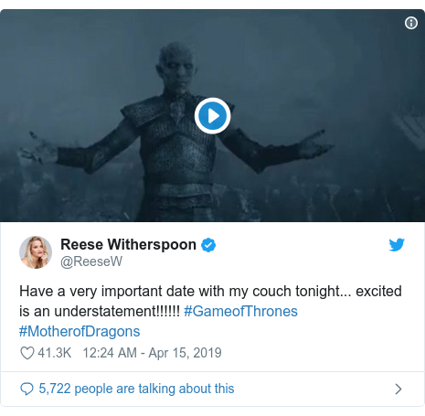 Twitter post by @ReeseW: Have a very important date with my couch tonight... excited is an understatement!!!!!! #GameofThrones #MotherofDragons