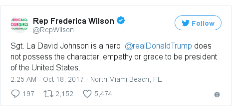 Twitter post by @RepWilson: Sgt. La David Johnson is a hero. @realDonaldTrump does not possess the character, empathy or grace to be president of the United States.