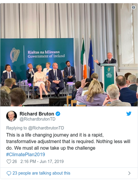 Twitter post by @RichardbrutonTD: This is a life changing journey and it is a rapid, transformative adjustment that is required. Nothing less will do. We must all now take up the challenge #ClimatePlan2019