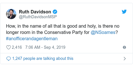 Twitter post by @RuthDavidsonMSP: How, in the name of all that is good and holy, is there no longer room in the Conservative Party for @NSoames? #anofficerandagentleman