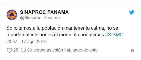 Publicación de Twitter por @Sinaproc_Panama: Solicitamos a la población mantener la calma, no se reportan afectaciones al momento por últimos #SISMO
