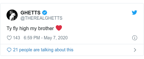 Twitter post by @THEREALGHETTS: Ty fly high my brother ❤️