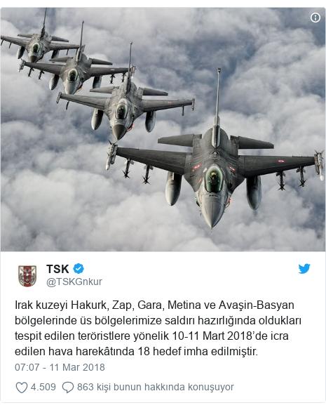 @TSKGnkur tarafından yapılan Twitter paylaşımı: Irak kuzeyi Hakurk, Zap, Gara, Metina ve Avaşin-Basyan bölgelerinde üs bölgelerimize saldırı hazırlığında oldukları tespit edilen teröristlere yönelik 10-11 Mart 2018'de icra edilen hava harekâtında 18 hedef imha edilmiştir.
