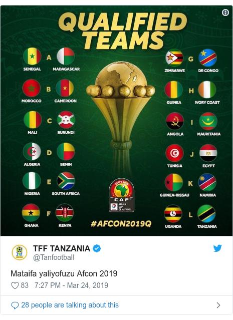 Ujumbe wa Twitter wa @Tanfootball: Mataifa yaliyofuzu Afcon 2019