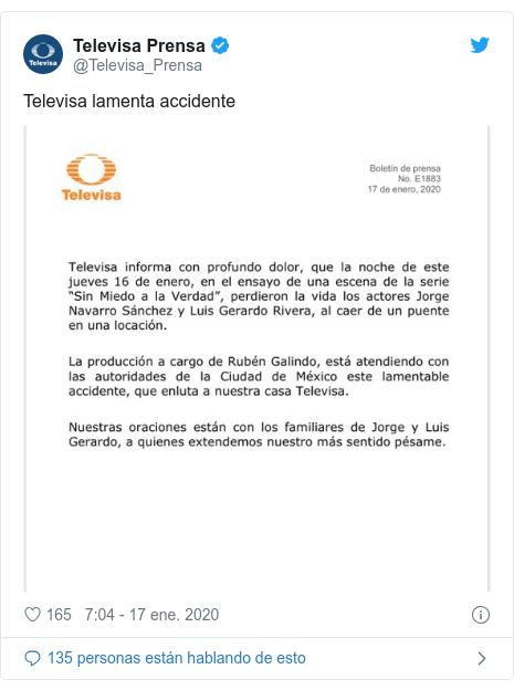 Publicación de Twitter por @Televisa_Prensa: Televisa lamenta accidente