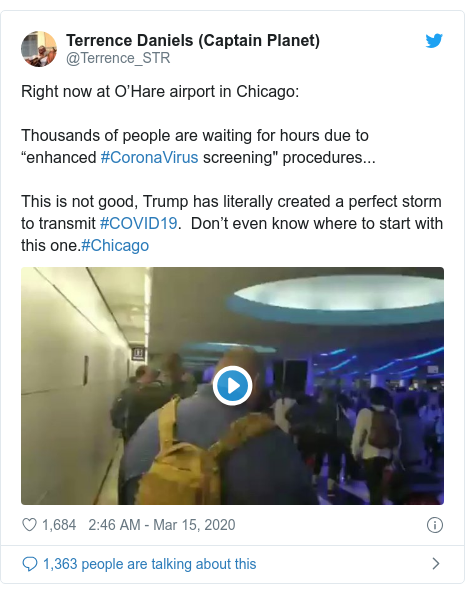 """Ujumbe wa Twitter wa @Terrence_STR: Right now at O'Hare airport in Chicago Thousands of people are waiting for hours due to """"enhanced #CoronaVirus screening"""" procedures... This is not good, Trump has literally created a perfect storm to transmit #COVID19.  Don't even know where to start with this one.#Chicago"""