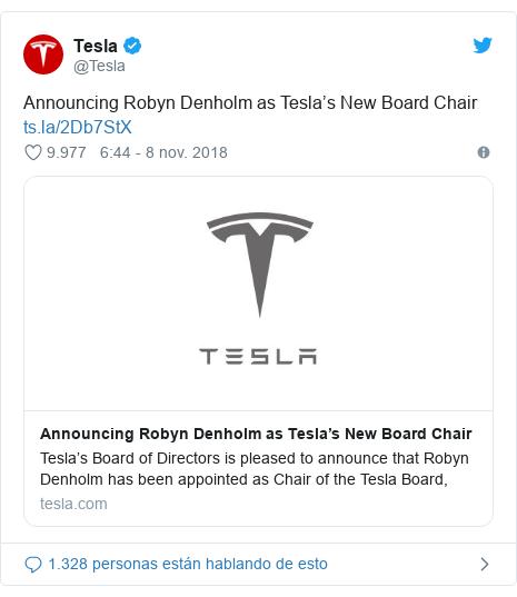 Publicación de Twitter por @Tesla: Announcing Robyn Denholm as Tesla's New Board Chair