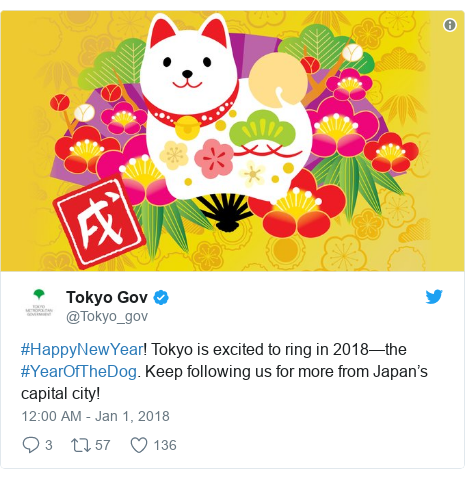 Twitter post by @Tokyo_gov: #HappyNewYear! Tokyo is excited to ring in 2018—the #YearOfTheDog. Keep following us for more from Japan's capital city!