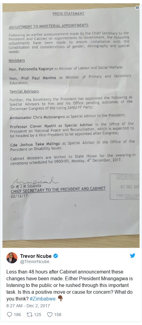 Twitter post by @TrevorNcube: Less than 48 hours after Cabinet announcement these changes have been made. Either President Mnangagwa is listening to the public or he rushed through this important task. Is this a positive move or cause for concern? What do you think? #Zimbabwe 👇🏿