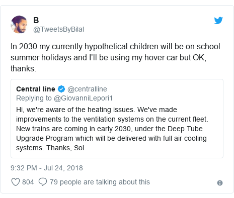 Twitter post by @TweetsByBilal: In 2030 my currently hypothetical children will be on school summer holidays and I'll be using my hover car but OK, thanks.