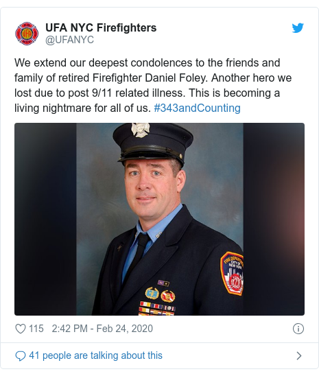 Twitter post by @UFANYC: We extend our deepest condolences to the friends and family of retired Firefighter Daniel Foley. Another hero we lost due to post 9/11 related illness. This is becoming a living nightmare for all of us. #343andCounting