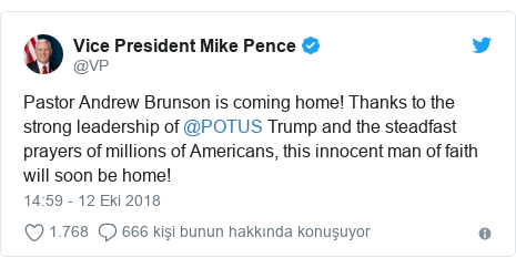 @VP tarafından yapılan Twitter paylaşımı: Pastor Andrew Brunson is coming home! Thanks to the strong leadership of @POTUS Trump and the steadfast prayers of millions of Americans, this innocent man of faith will soon be home!
