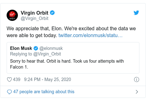 Twitter post by @Virgin_Orbit: We appreciate that, Elon. We're excited about the data we were able to get today.