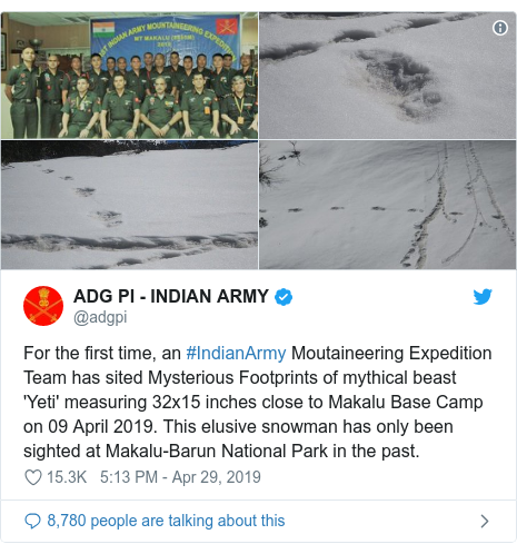 Twitter post by @adgpi: For the first time, an #IndianArmy Moutaineering Expedition Team has sited Mysterious Footprints of mythical beast 'Yeti' measuring 32x15 inches close to Makalu Base Camp on 09 April 2019. This elusive snowman has only been sighted at Makalu-Barun National Park in the past.