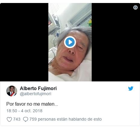 Publicación de Twitter por @albertofujimori: Por favor no me maten...