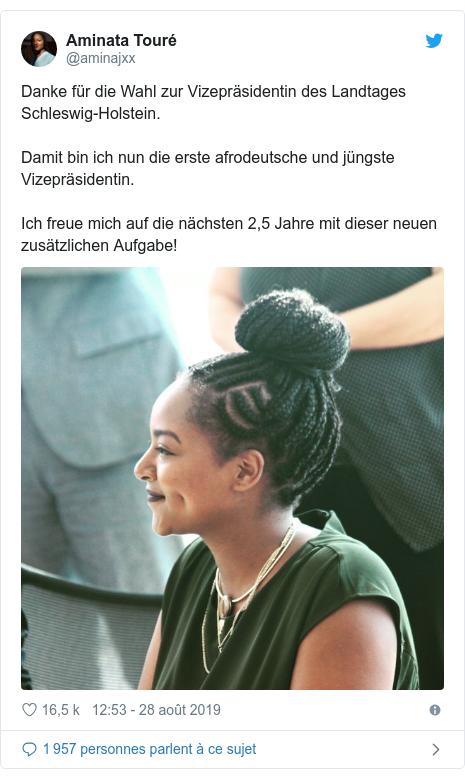 Twitter publication par @aminajxx: Danke für die Wahl zur Vizepräsidentin des Landtages Schleswig-Holstein. Damit bin ich nun die erste afrodeutsche und jüngste Vizepräsidentin. Ich freue mich auf die nächsten 2,5 Jahre mit dieser neuen zusätzlichen Aufgabe!