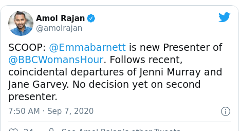 Twitter post by @amolrajan: SCOOP  @Emmabarnett is new Presenter of @BBCWomansHour. Follows recent, coincidental departures of Jenni Murray and Jane Garvey. No decision yet on second presenter.